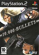 jaquette PlayStation 2 10.000 Bullets