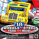 18 Wheels of Steel : Pedal to the Metal