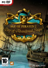 Age of Pirates 2 : City of Abandoned Ships