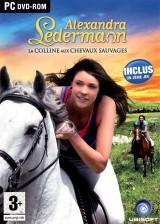 Alexandra Ledermann : La Colline aux Chevaux Sauvages