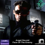Angel Devoid : Face of the Enemy