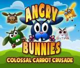 Angry Bunnies : Colossal Carrot Crusade