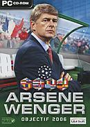 Arsène Wenger : Objectif 2006