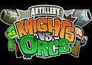 Artillery : Knights vs. Orcs
