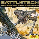 BattleTech : The Crescent Hawk's Inception