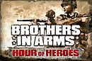 Brothers in Arms : Hour of Heroes