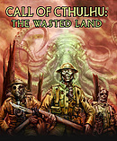 Call of Cthulhu : The Wasted Land