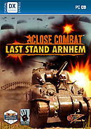 Close Combat : Last Stand Arnhem