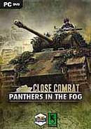Close Combat : Panthers in the Fog