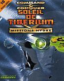 Command & Conquer : Soleil de Tibérium : Missions Hydre