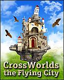 CrossWorlds : The Flying City