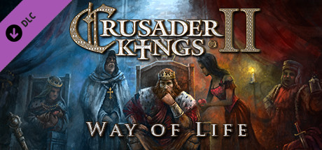 Crusader Kings II : Way of Life