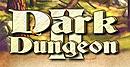 Dark Dungeon II