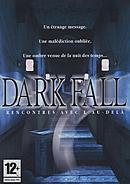 Dark Fall : Rencontres avec l'Au-Delà
