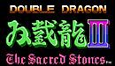 Double Dragon III : The Sacred Stones
