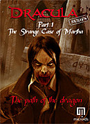 Dracula Series Part 1 : The Strange Case of Martha