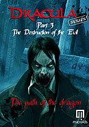 Dracula Series Part 3 : The Destruction of the Evil