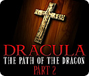 Dracula : The Path of the Dragon - Part 2