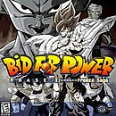 Dragon Ball Z : Bid for Power