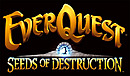 EverQuest : Seeds of Destruction