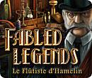 Fabled Legends : le Flûtiste d'Hamelin