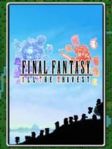 Final Fantasy : All The Bravest