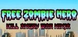 jaquette iOS Free Zombie Hero Kill Angry War Ninja