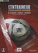 L'Entraîneur : Saison 2001/2002