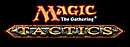 Magic : The Gathering : Tactics