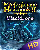 Magician's Handbook 2 : Blacklore HD