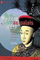 Mystère au Palais d'Eté