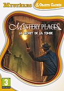 Mystery Places : Le Secret de la Tombe