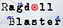 Ragdoll Blaster : A Physics Puzzler