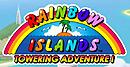 Rainbow Islands Towering Adventure !