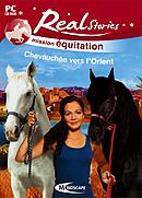 Real Stories : Mission Equitation : Chevauchée vers l'Orient