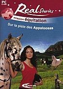 Real Stories Mission Equitation Sur la piste des Appaloosas
