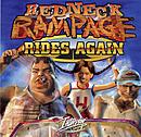 Redneck Rampage Rides Again