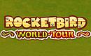 RocketBird World Tour