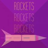 Rockets Rockets Rockets