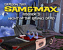 Sam & Max : Episode 203 : Night of the Raving Dead