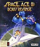 Space Ace II : Borf's Revenge