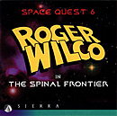 Space Quest 6 : Roger Wilco in the Spinal Frontier