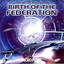 Star Trek : Birth Of The Federation