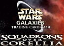 Star Wars Galaxies Trading Card Games : Squadrons over Corellia