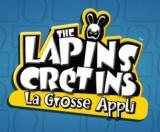 The Lapins Crétins - La Très Grosse Appli