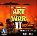 The Operational Art of War II : Modern Battles 1956 - 2000