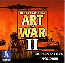 The Operational Art of War II : Modern Battles 1956 - 2000