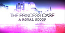 jaquette Android The Princess Case A Royal Scoop