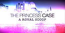 jaquette iPhone The Princess Case A Royal Scoop