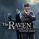 The Raven : Legacy of a Master Thief